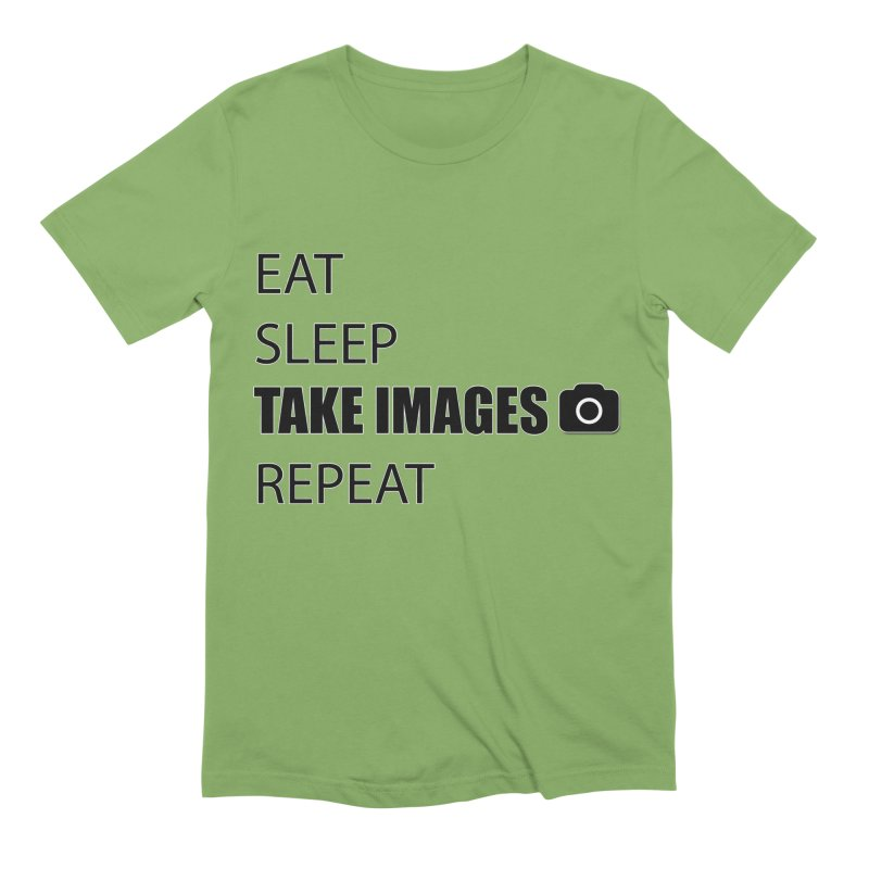 EAT SLEEP TAKE IMAGE REPEAT - PHOTOGRAPHERS T SHIRT Men's Extra Soft T-Shirt by thenewcamera's Artist Shop