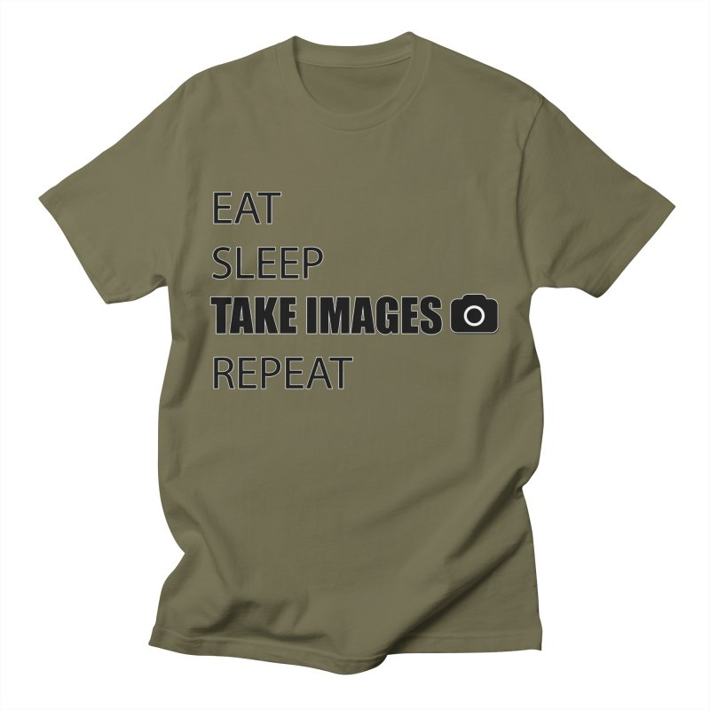 EAT SLEEP TAKE IMAGE REPEAT - PHOTOGRAPHERS T SHIRT Men's Regular T-Shirt by thenewcamera's Artist Shop