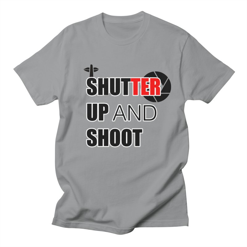 Shut up and Shoot - Photographers T Shirt Men's Regular T-Shirt by thenewcamera's Artist Shop