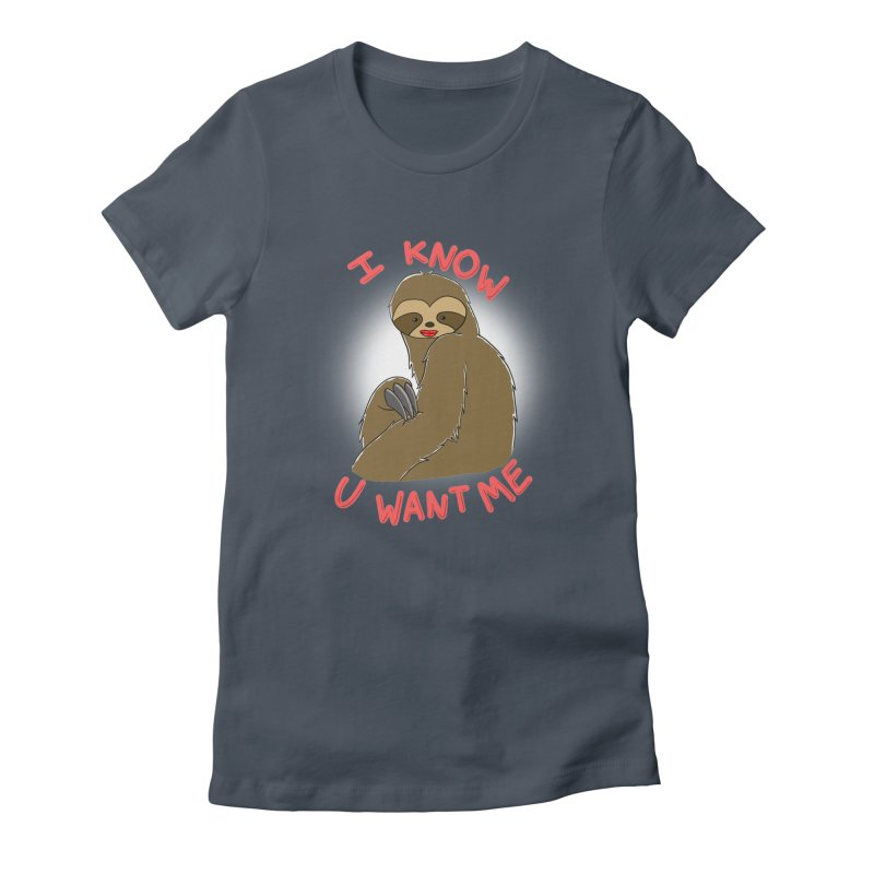 I Know You Want Me Women's T-Shirt by theocavi's Artist Shop
