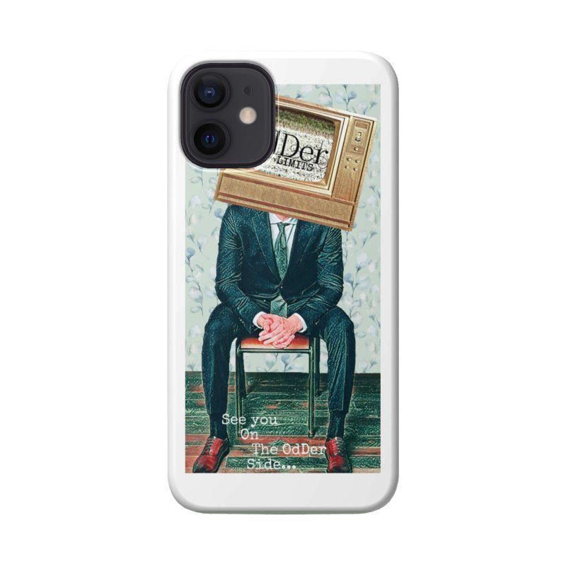 The OdDer TV Accessories Phone Case by The OdDer Limits Shop