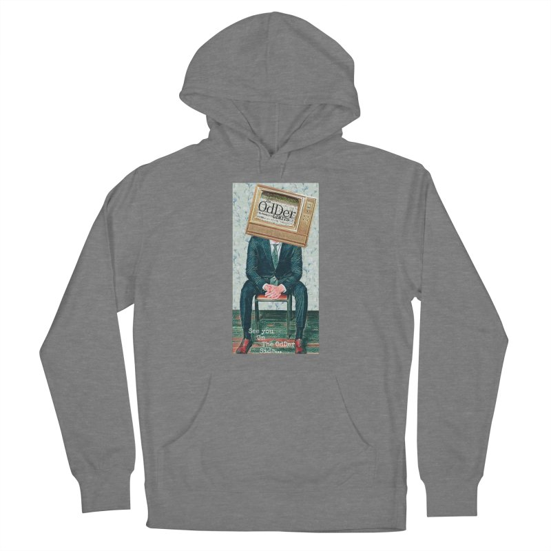 The OdDer TV Women's Pullover Hoody by The OdDer Limits Shop