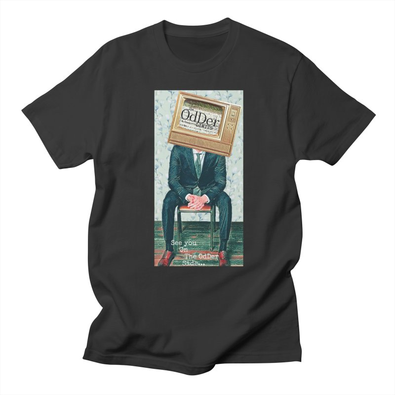 The OdDer TV Men's T-Shirt by The OdDer Limits Shop