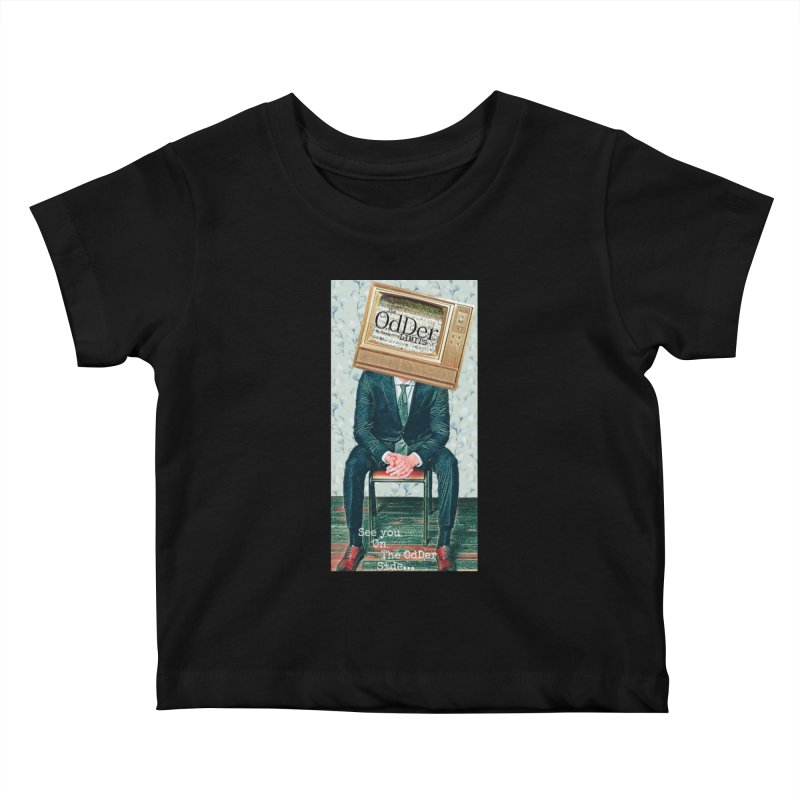 The OdDer TV Kids Baby T-Shirt by The OdDer Limits Shop