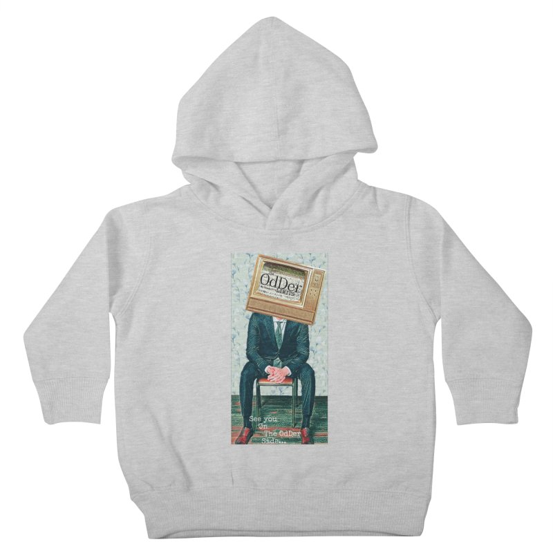 The OdDer TV Kids Toddler Pullover Hoody by The OdDer Limits Shop