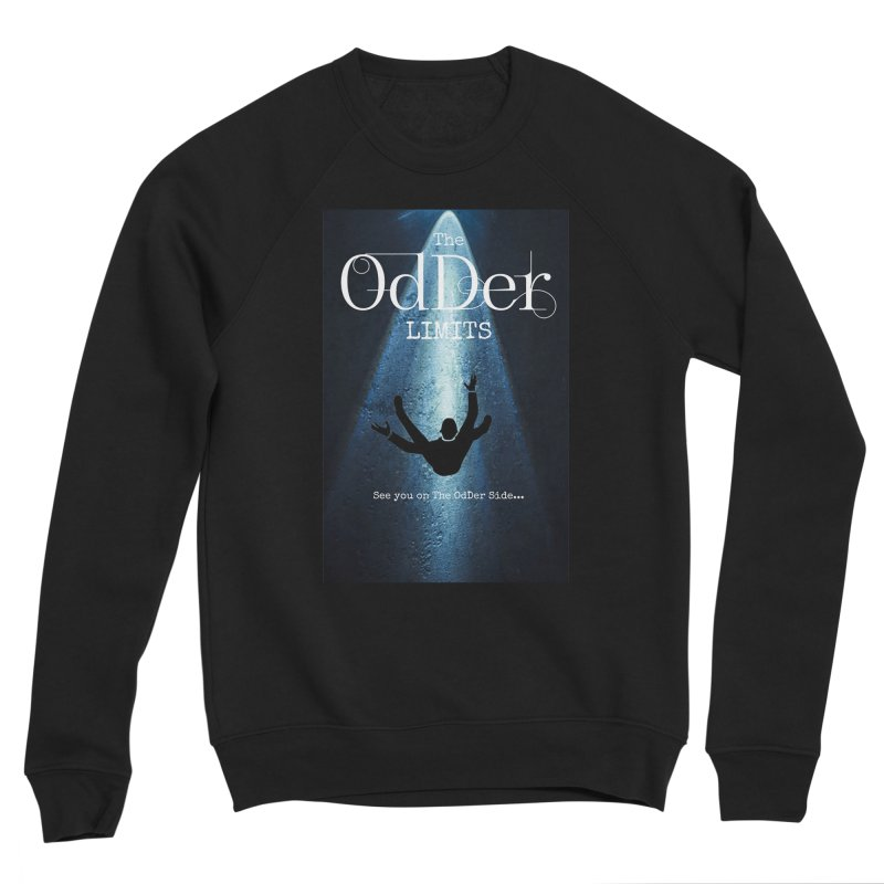 Abducted Women's Sweatshirt by The OdDer Limits Shop