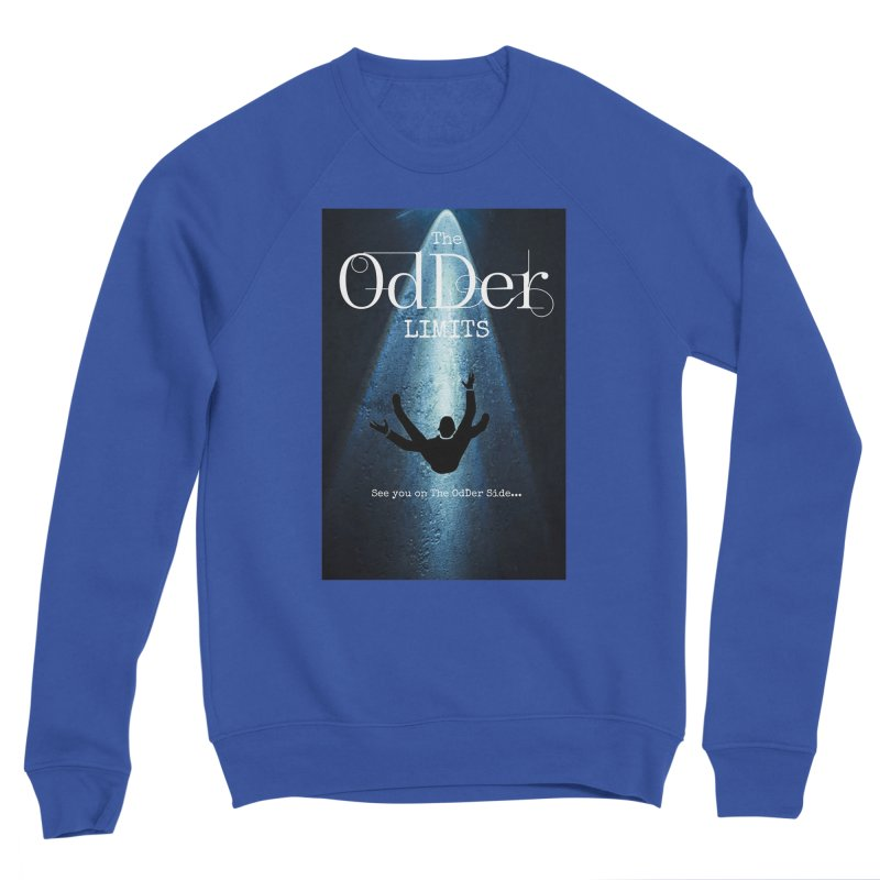 Abducted Men's Sweatshirt by The OdDer Limits Shop