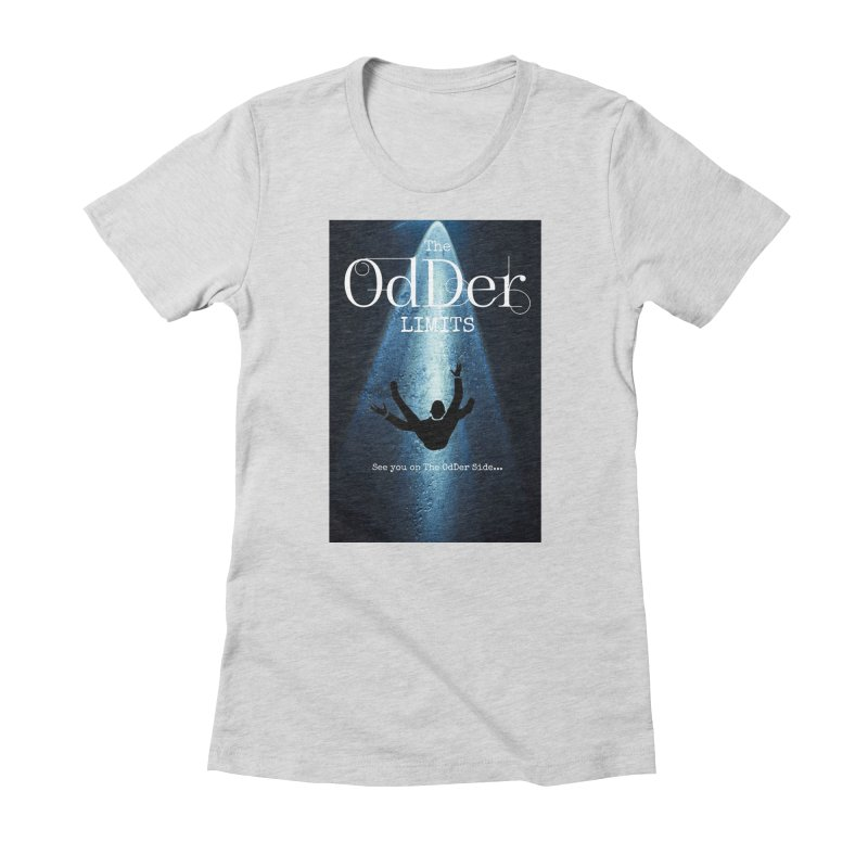 Abducted Women's T-Shirt by The OdDer Limits Shop