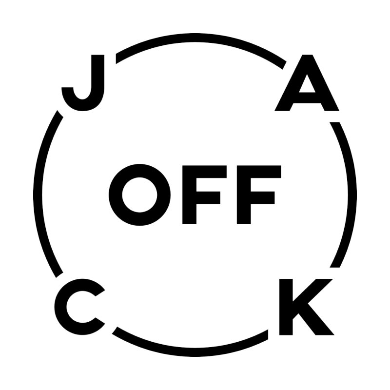 JACK Off (Dark Variant) by theofficialpodcast's Artist Shop