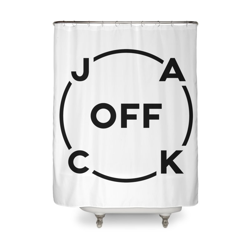 JACK Off (Dark Variant) Home Shower Curtain by theofficialpodcast's Artist Shop