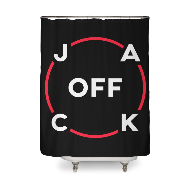 JACK Off (Classic Variant) Home Shower Curtain by theofficialpodcast's Artist Shop