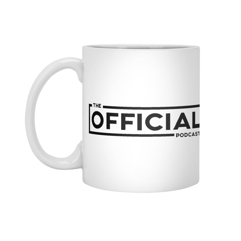 The Official Logo (Dark Variant) Accessories Mug by theofficialpodcast's Artist Shop