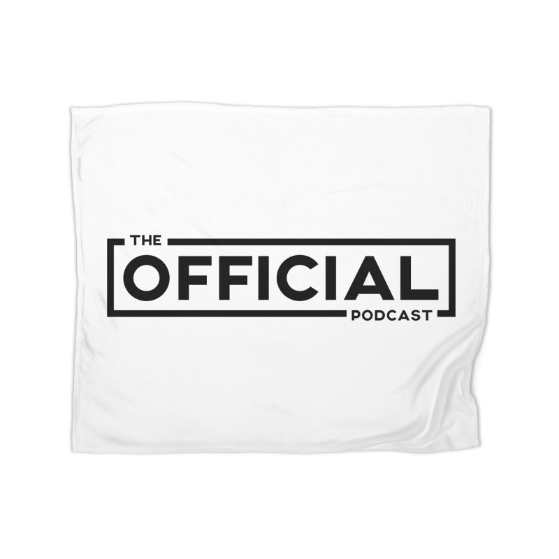 The Official Logo (Dark Variant) Home Blanket by theofficialpodcast's Artist Shop