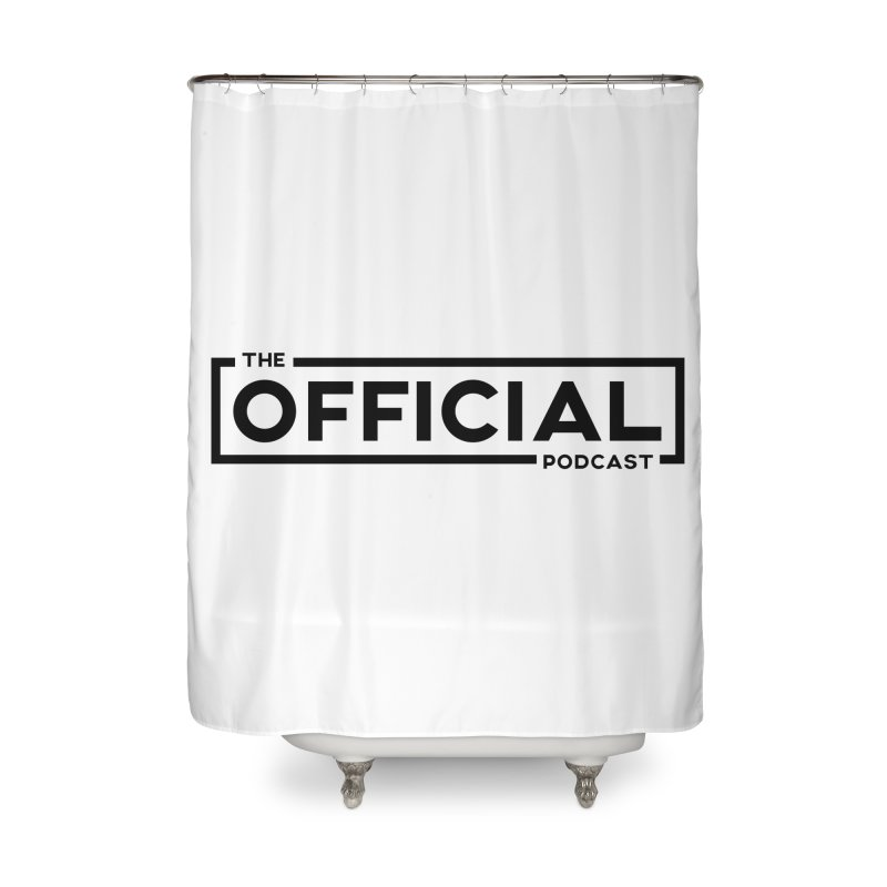 The Official Logo (Dark Variant) Home Shower Curtain by theofficialpodcast's Artist Shop