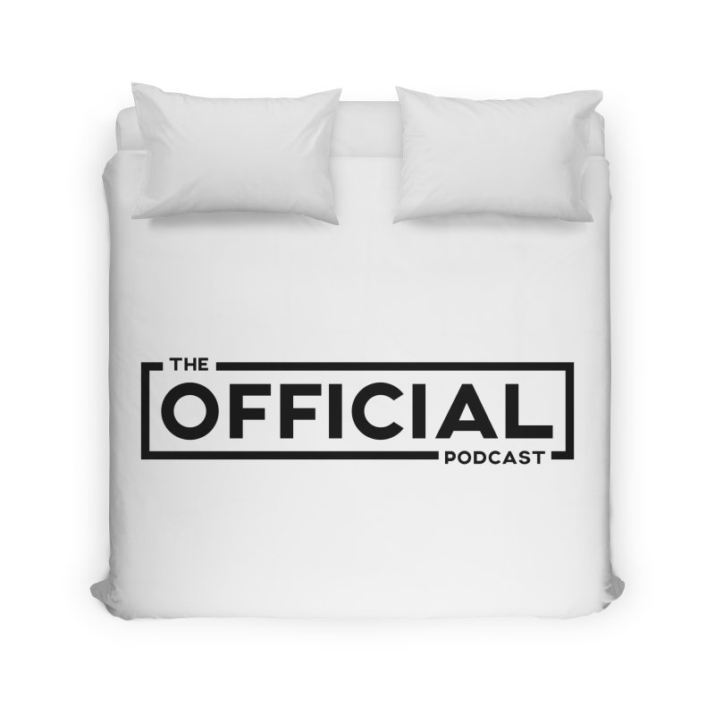 The Official Logo (Dark Variant) Home Duvet by theofficialpodcast's Artist Shop