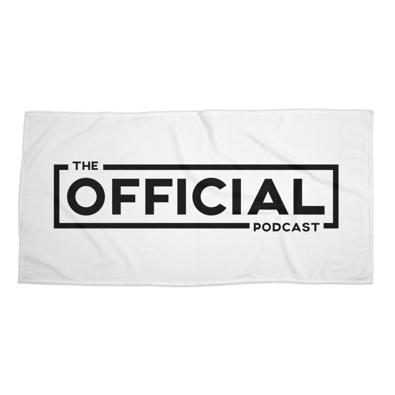 The Official Logo (Dark Variant) Accessories Beach Towel by theofficialpodcast's Artist Shop