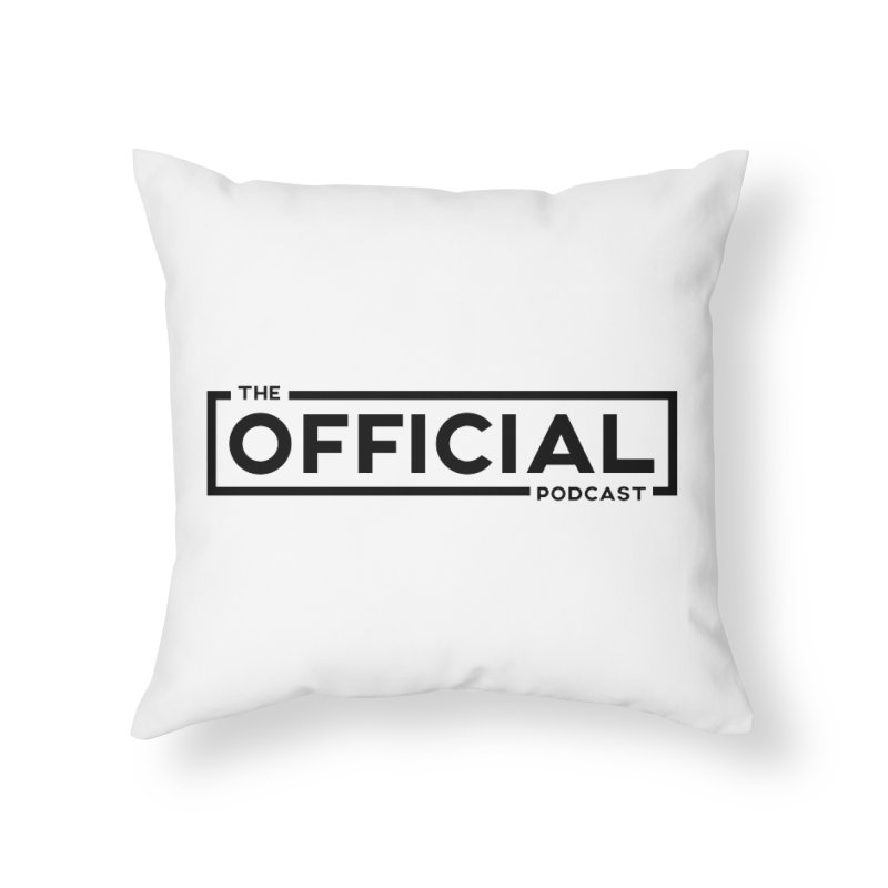 The Official Logo (Dark Variant) Home Throw Pillow by theofficialpodcast's Artist Shop