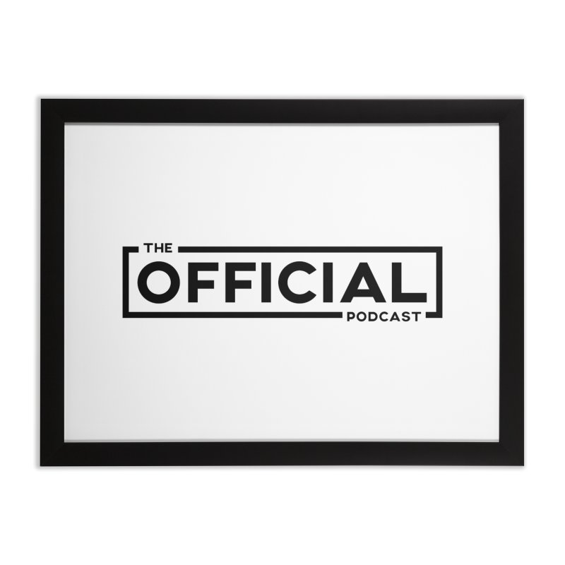 The Official Logo (Dark Variant) Home Framed Fine Art Print by theofficialpodcast's Artist Shop
