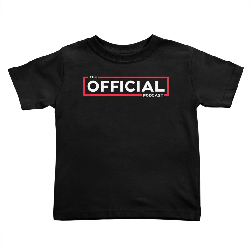 The Official Logo (Classic Variant) Kids Toddler T-Shirt by theofficialpodcast's Artist Shop