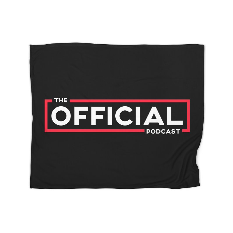 The Official Logo (Classic Variant) Home Blanket by theofficialpodcast's Artist Shop