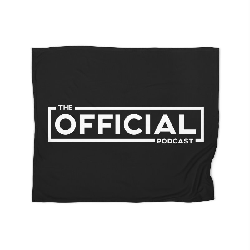 The Official Logo (Light Variant) Home Blanket by theofficialpodcast's Artist Shop