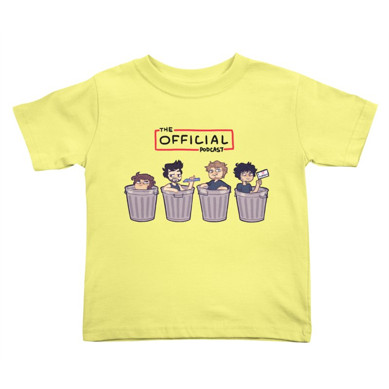The Official Trash (Classic Variant) Kids Toddler T-Shirt by theofficialpodcast's Artist Shop