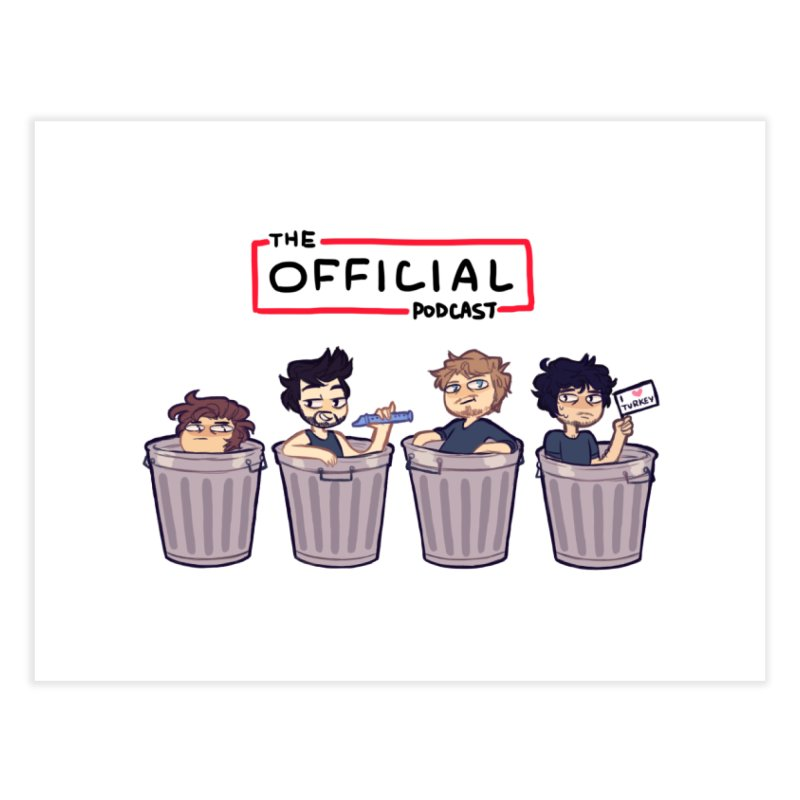The Official Trash (Classic Variant) Home Fine Art Print by theofficialpodcast's Artist Shop