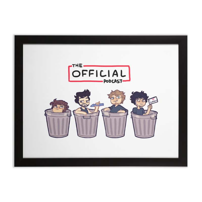 The Official Trash (Classic Variant) Home Framed Fine Art Print by theofficialpodcast's Artist Shop