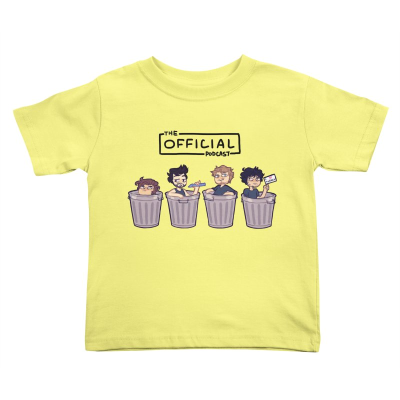 The Official Trash (Dark Variant) Kids Toddler T-Shirt by theofficialpodcast's Artist Shop