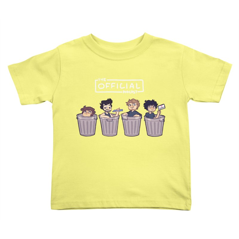 The Official Trash (Light Variant) Kids Toddler T-Shirt by theofficialpodcast's Artist Shop