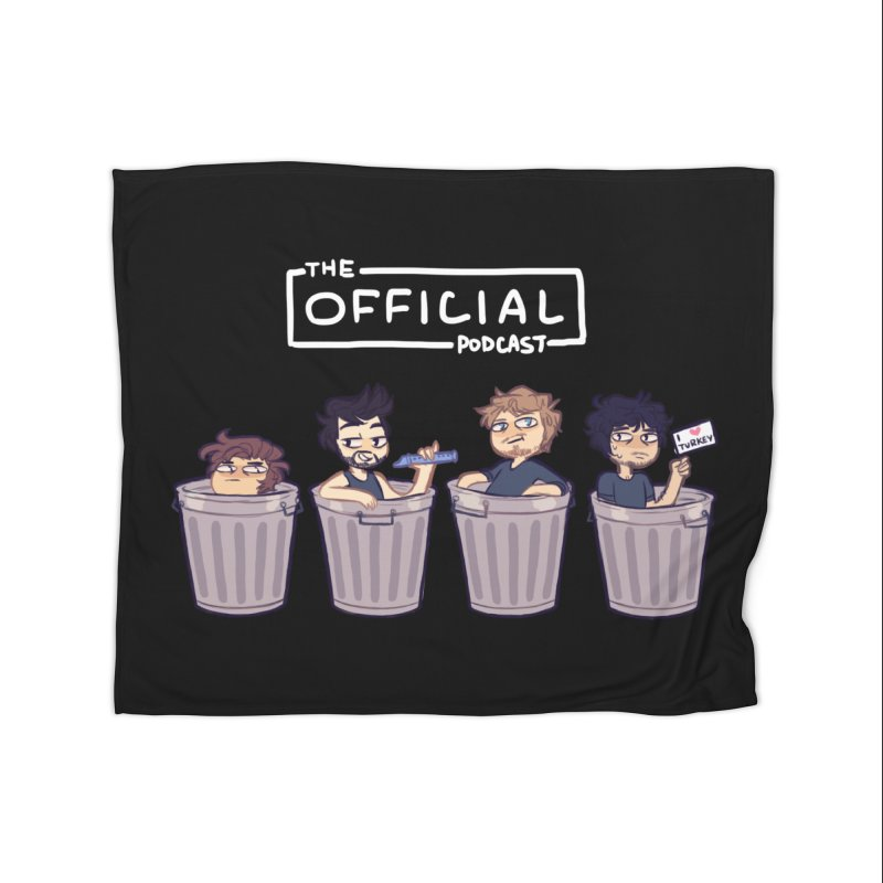 The Official Trash (Light Variant) Home Blanket by theofficialpodcast's Artist Shop