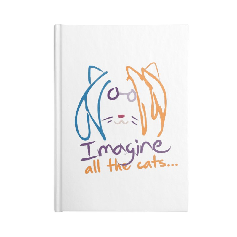 Imagine All The Cats Accessories Notebook by The One Designer MERCH