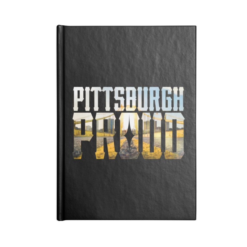 Pittsburgh Proud Accessories Notebook by The One Designer MERCH