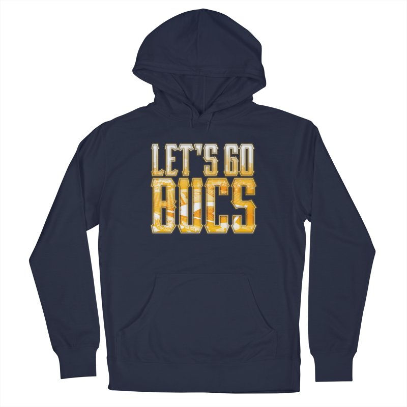 LET'S GO BUCS Men's Pullover Hoody by The One Designer MERCH