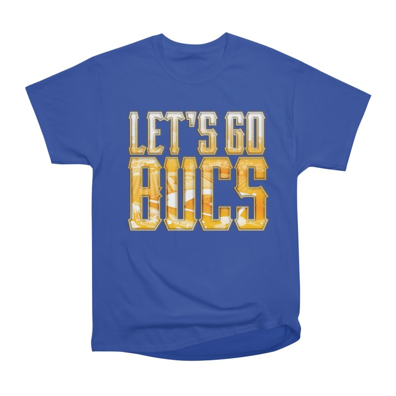 LET'S GO BUCS Women's T-Shirt by The One Designer MERCH