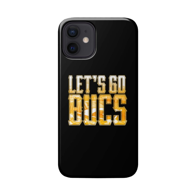 LET'S GO BUCS Accessories Phone Case by The One Designer MERCH