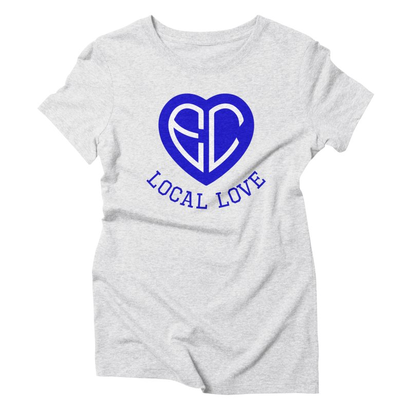 Ellwood City Local Love Women's T-Shirt by The One Designer MERCH