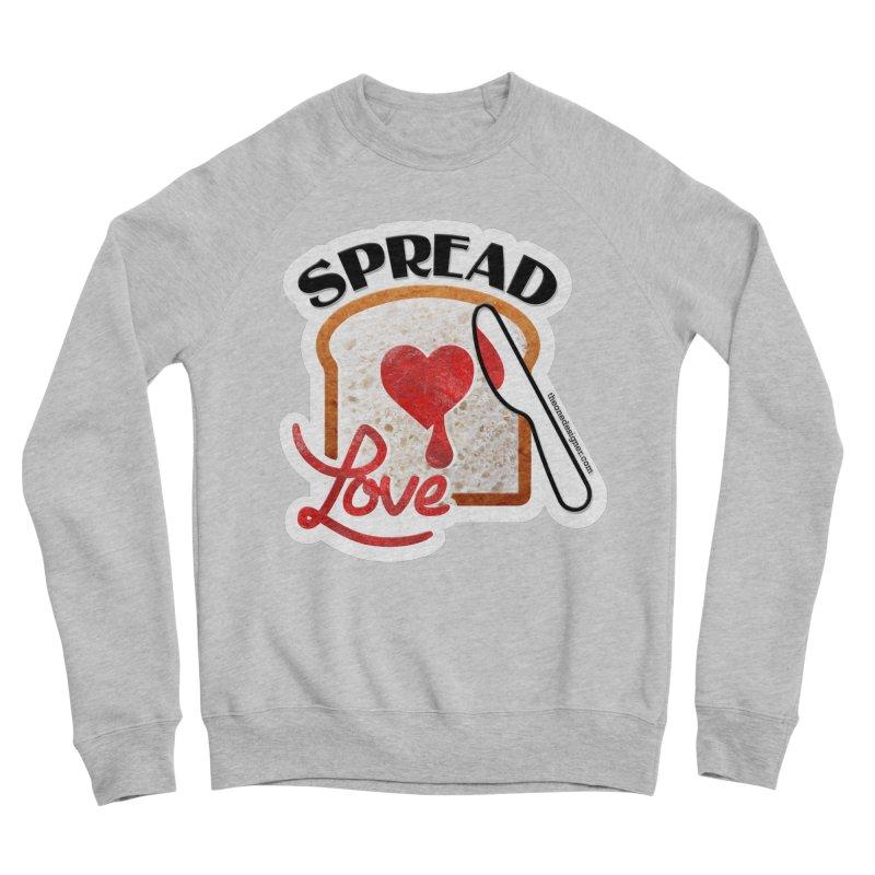 Spread Love Women's Sweatshirt by The One Designer MERCH