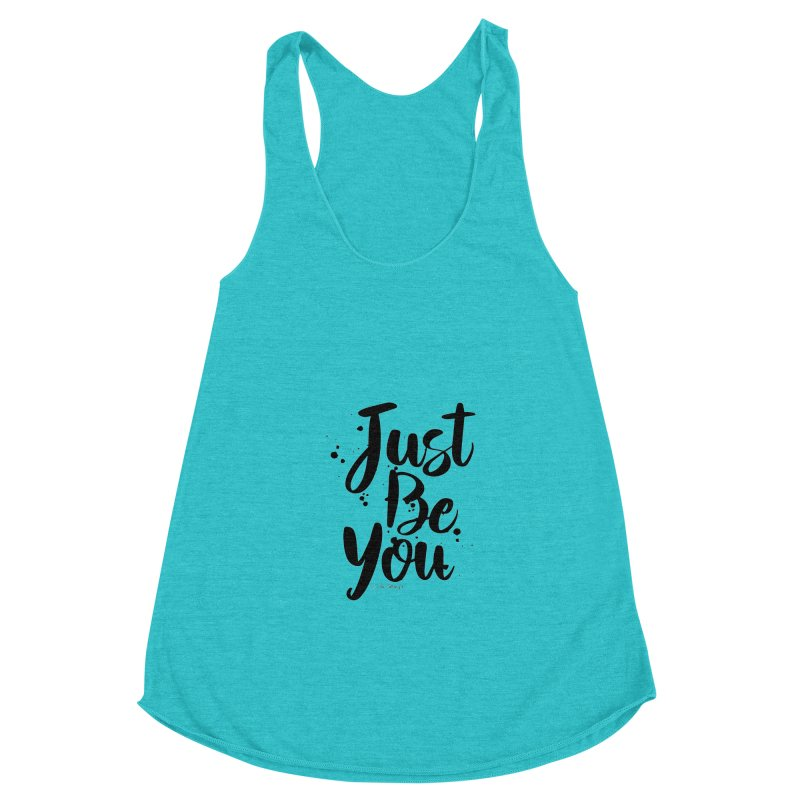 Just Be You Women's Racerback Triblend Tank by The Optimist