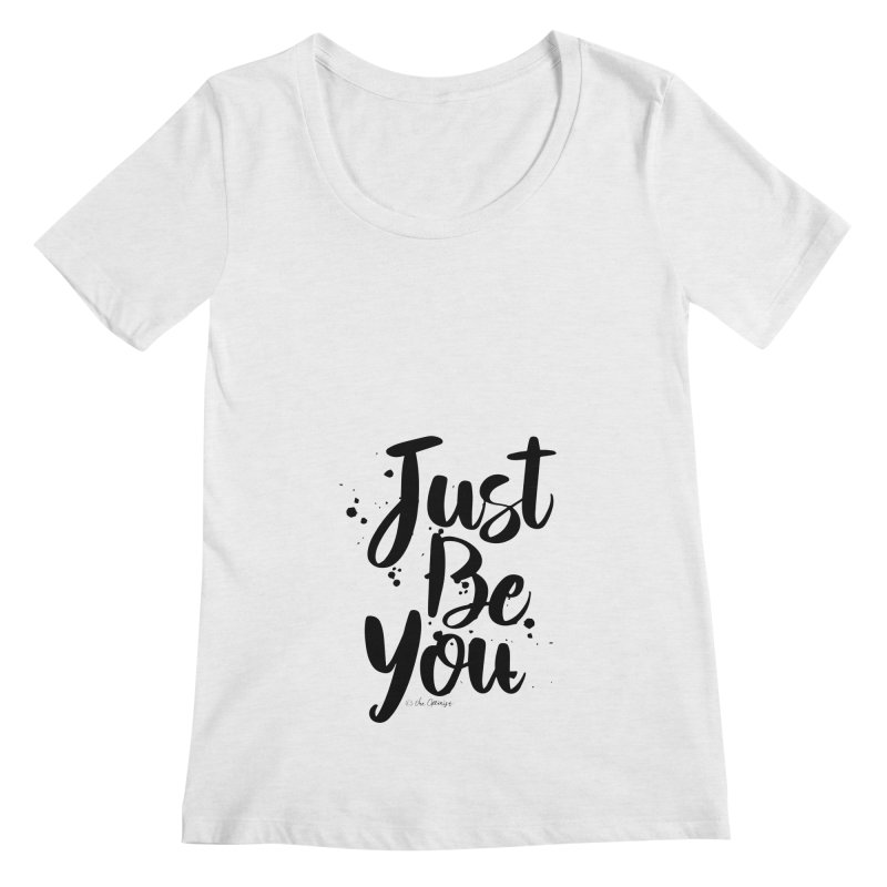 Just Be You Women's Regular Scoop Neck by The Optimist