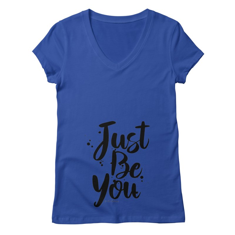 Just Be You Women's Regular V-Neck by The Optimist