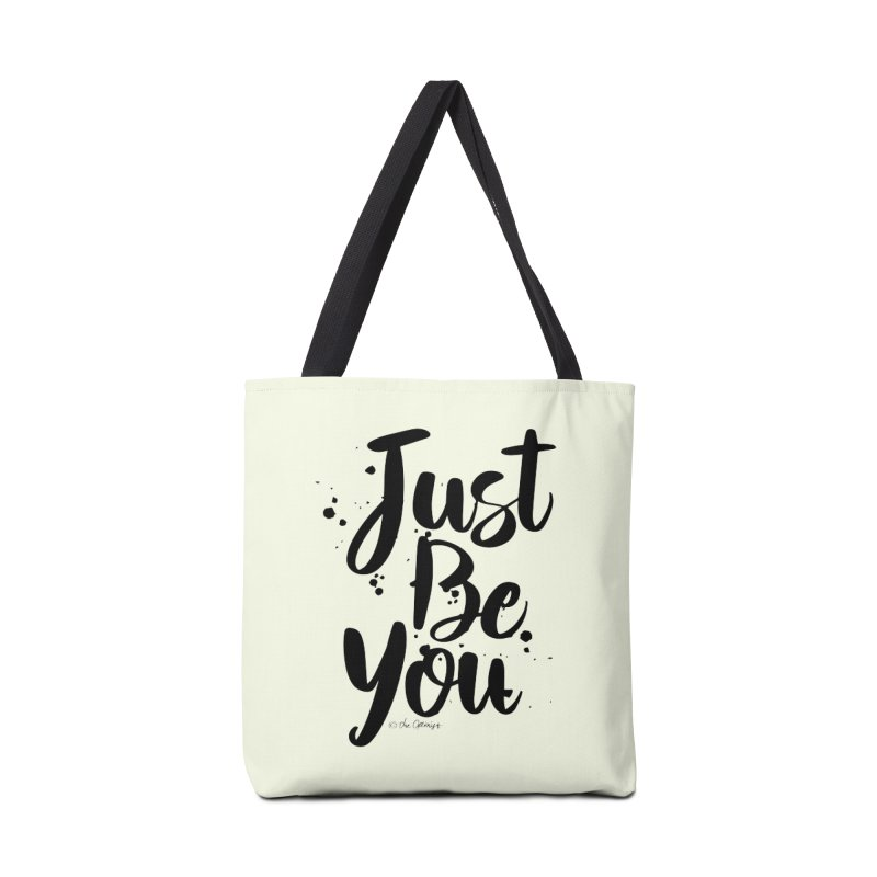 Just Be You Accessories Tote Bag Bag by The Optimist