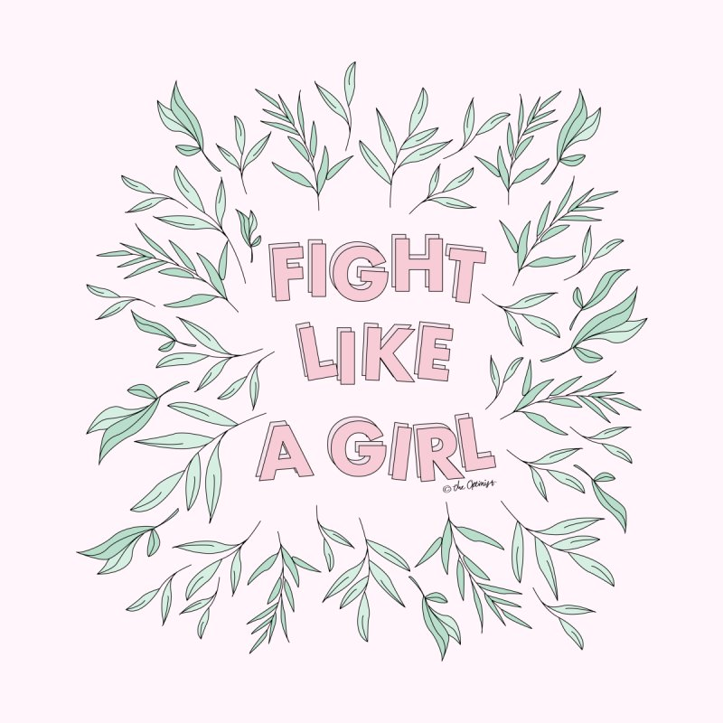 Fight Like A Girl by The Optimist