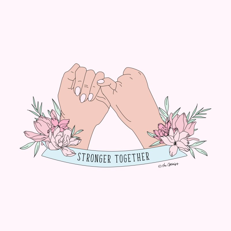 Stronger Together Women's T-Shirt by The Optimist