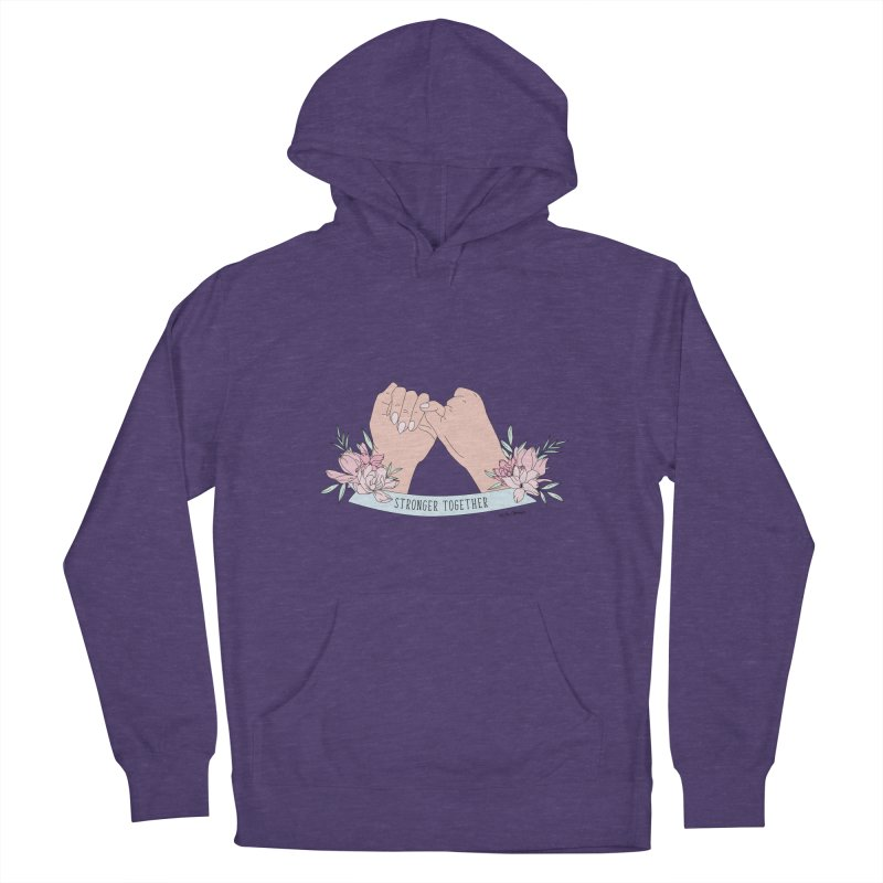 Stronger Together Women's French Terry Pullover Hoody by The Optimist