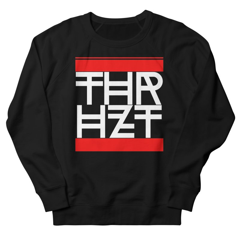 thr3e dmc white Women's French Terry Sweatshirt by theoryhazit's Shirt Shop