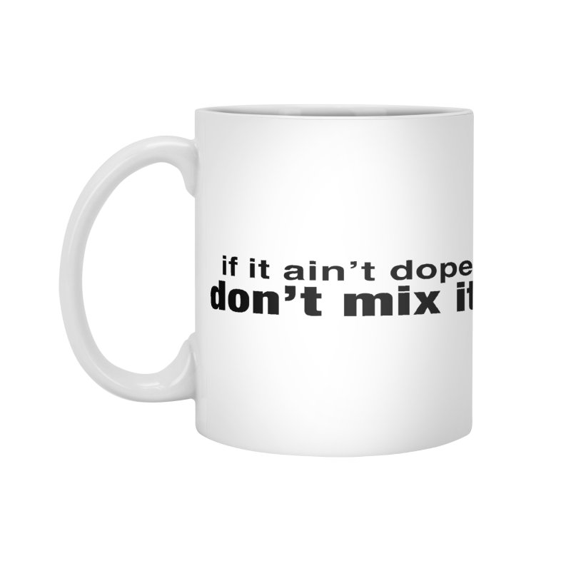 dope. Accessories Mug by thr3ads