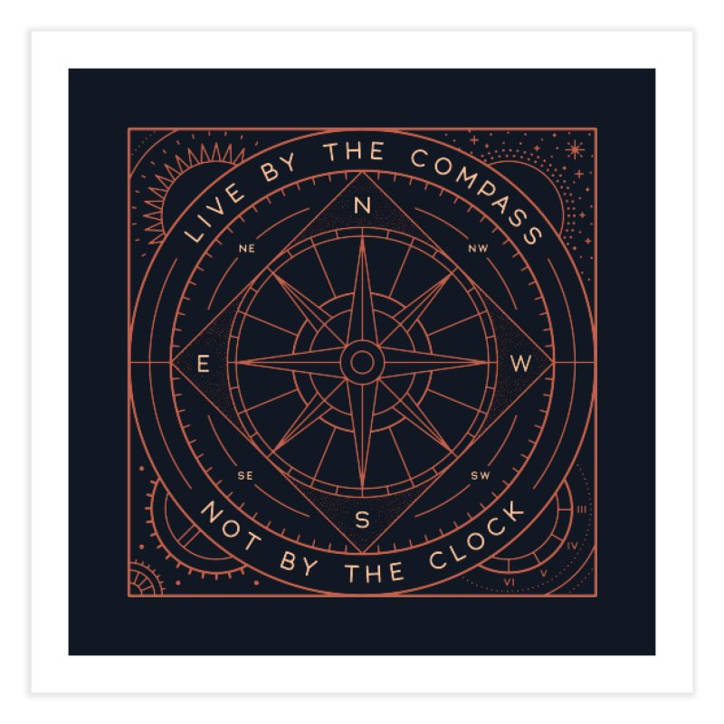 Live By The Compass Home Fine Art Print by thepapercrane's shop