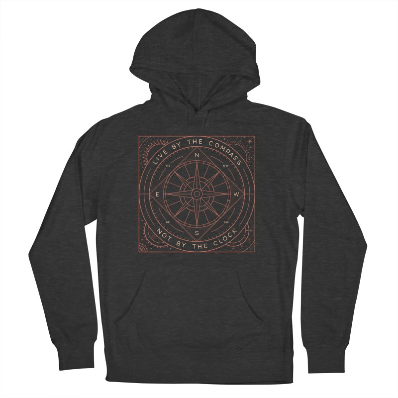 Live By The Compass Women's French Terry Pullover Hoody by thepapercrane's shop