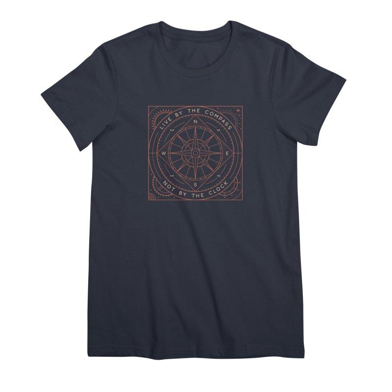 Live By The Compass Women's Premium T-Shirt by thepapercrane's shop
